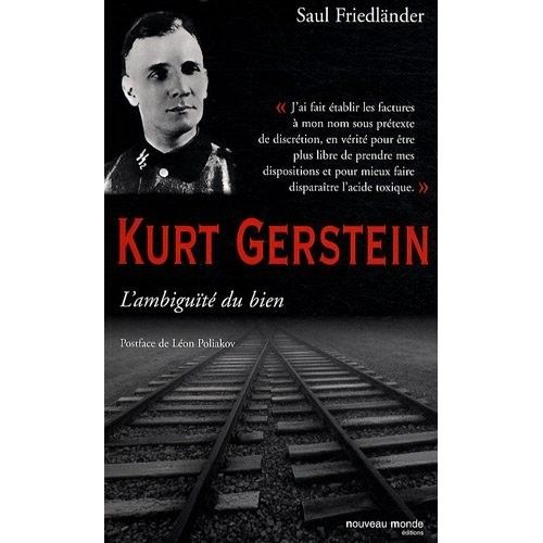 a biography of kurt gerstein Kurt gerstein born: 11-aug-1905  kurt gerstein was a member of the nazi  party, but was expelled in 1936 when a search of his home revealed a stash of.